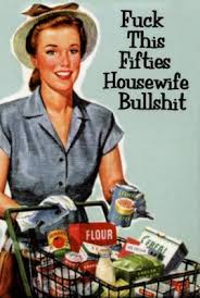 I'm Nobody's Housewife